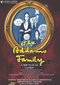Music Theatre - The Addams Family @ Curtin Theatre
