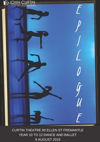 Epilogue: Years 10 & 11 Dance/Ballet - Student Choreography performance @ Curtin Theatre
