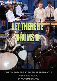 Let There Be Drums II - Percussion Music Performance @ Curtin Theatre